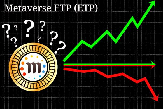 Metaverse ETP (ETP) Pump Considered Entering Danger Zone, Project May be a Failed Coin