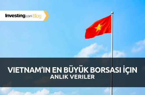 Vietnam Borsası İçin Anlık Veri Yayınlamaya Başladık