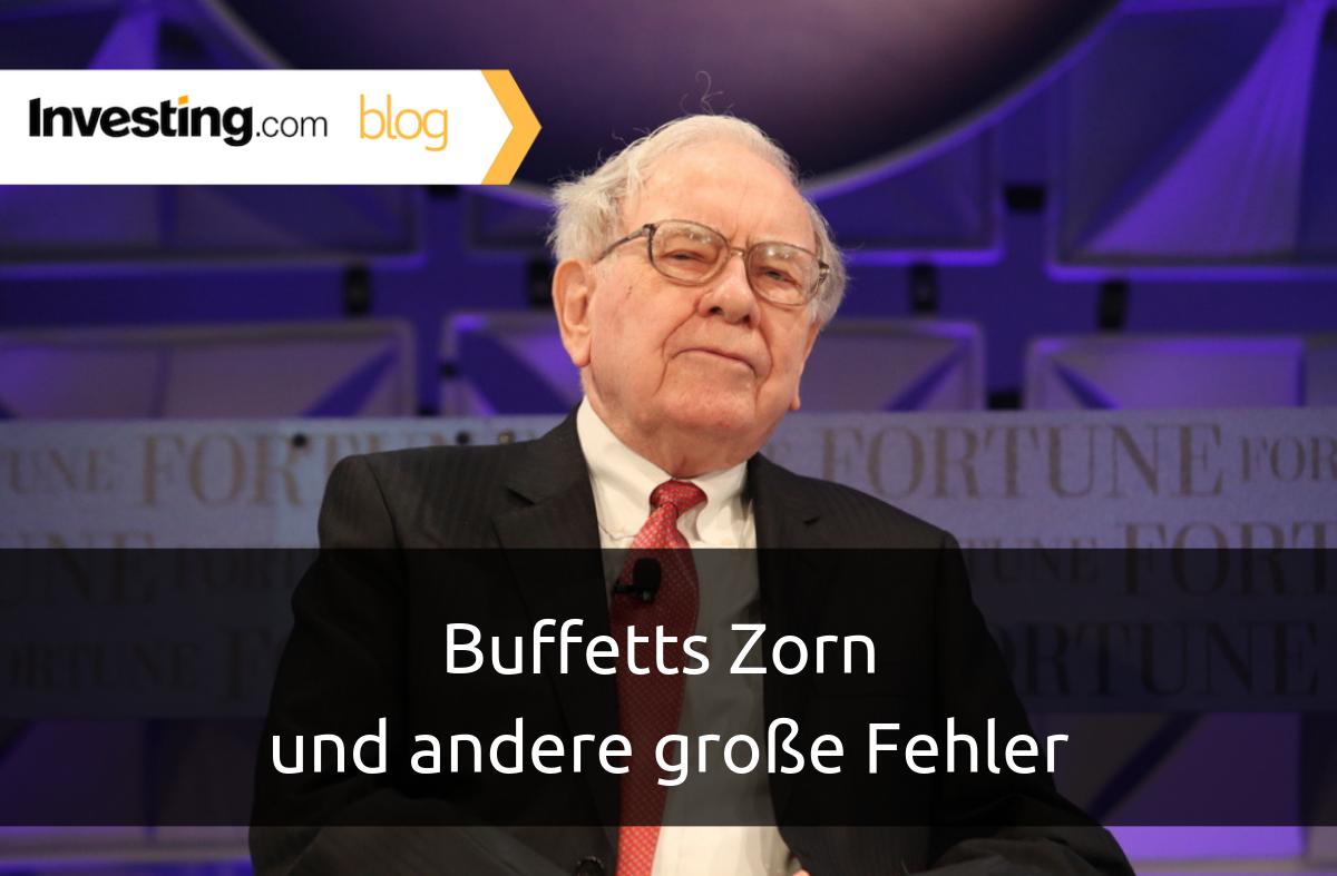 Buffetts Zorn und andere große Fehler