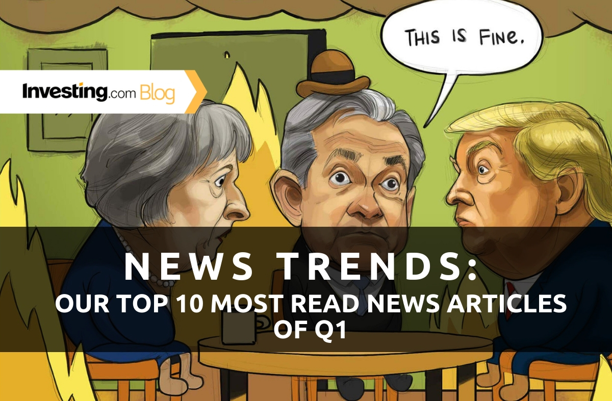News Trends: Our Top 10 Most Read News Articles of Q1