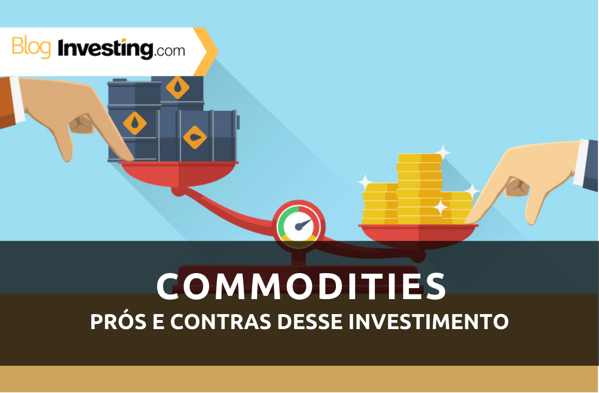Quer investir em commodities? Veja o que você precisa saber