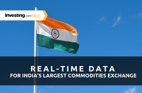 New! Real-Time Data for India's Largest Commodities Exchange