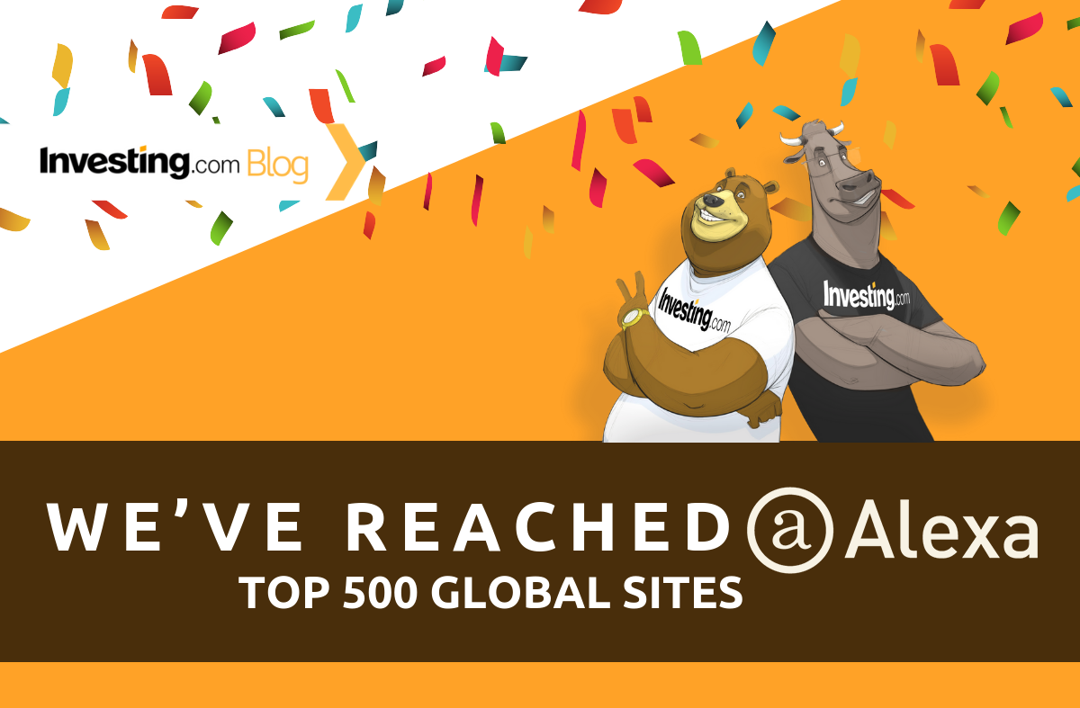 Investing.com Reaches Influential List of Alexa Top 500 Global Sites