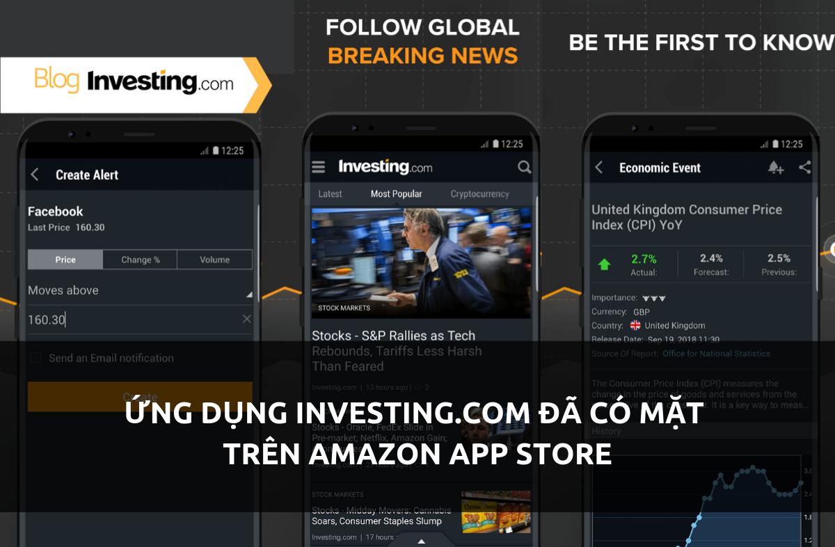 Ứng Dụng Investing.com Đã Có Mặt Trên Amazon App Store