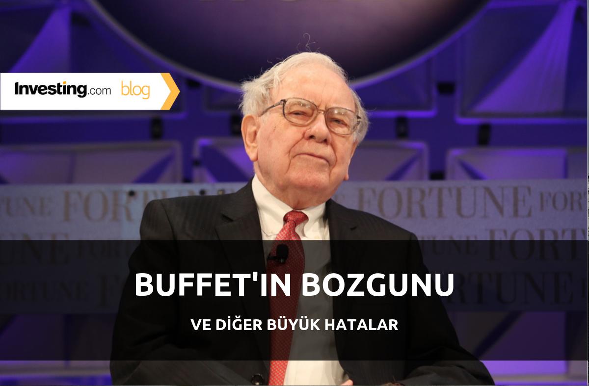 Buffett'ın Bozgunu ve Diğer Büyük Hatalar
