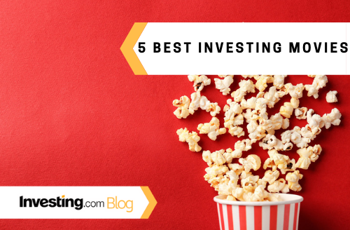 5 Movies That'll Get Your Inner Investor Going