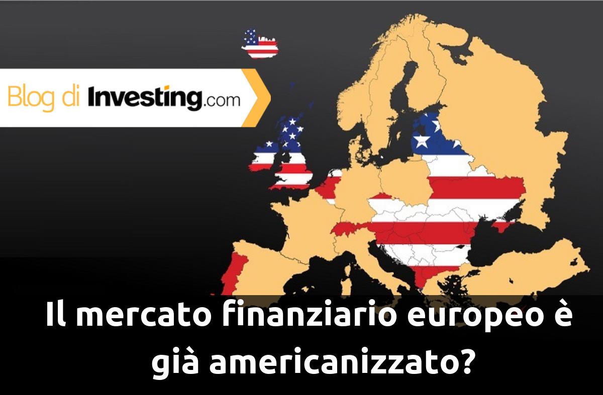Il mercato finanziario europeo è già americanizzato?