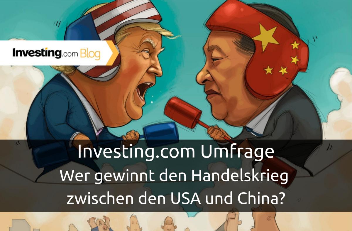 Investing.com Umfrage: Wer gewinnt den Handelskrieg zwischen den USA und China? Wir fragten, Sie antworteten!