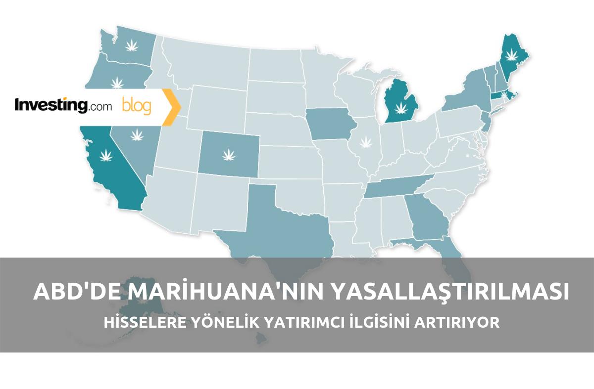 ABD'de marihuananın yasallaştırılması, hisselere yönelik yatırımcı ilgisini artırıyor