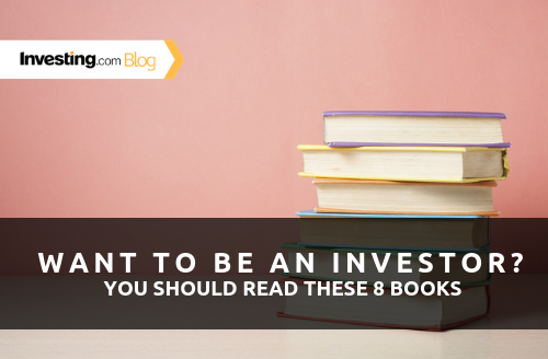 The 8 Books Every Aspiring Investor Should Read