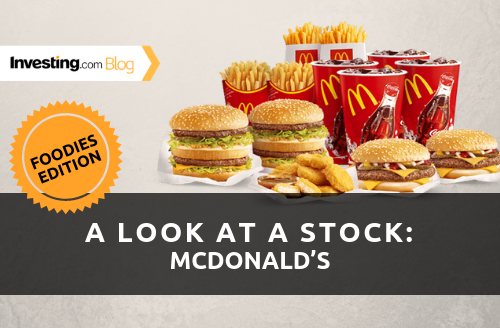 Stock in Focus, Foodies Edition: McDonald's