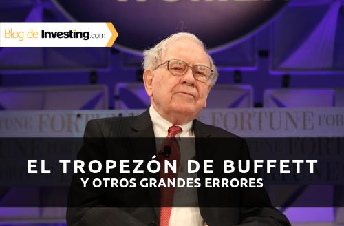 El tropezón de Buffett y otros grandes errores