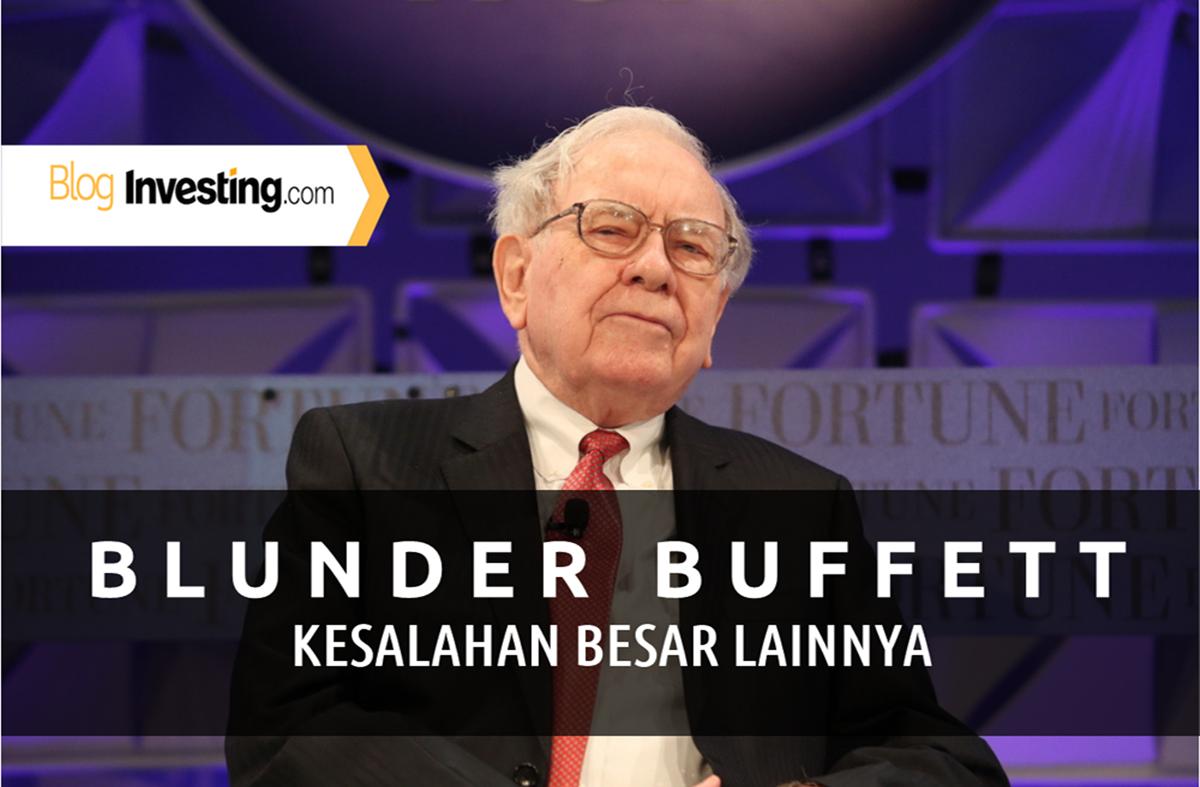 Blunder Buffett dan Kesalahan Terbesar Lainnya