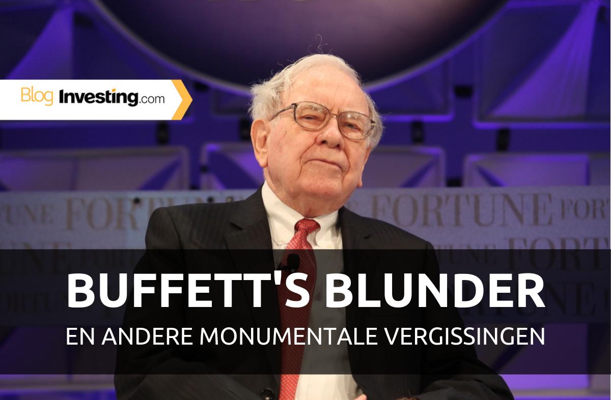 Buffett's blunder en andere monumentale vergissingen
