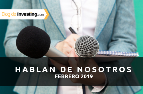 Investing.com España en los medios: Febrero 2019