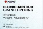 NEM Vietnam Blockchain Grand Opening 16/11/2018: Nhận định và xu hướng phát triển của công nghệ Blockchain thời gian tới