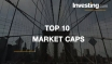 The 10 Largest U.S. Companies By Market Capitalization